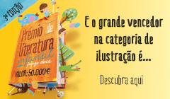 Prémio de Literatura Infantíl | Vencedor Ilustração