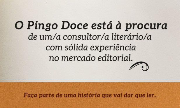 O Pingo Doce está à procura de um Consultor Literário